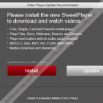 """Remove """"Please install the new SweetPlayer"""" pop-up ads"""