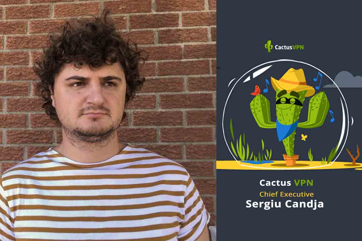 Cactus VPN CEO Quarantine is an Opportunity to Show People how Useful VPNs Can Be